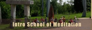 Intro to the School of Meditation